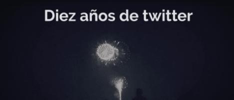 Decimo aniversario de twitter